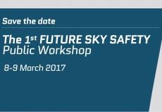 1st FUTURE SKY SAFETY Public Workshop